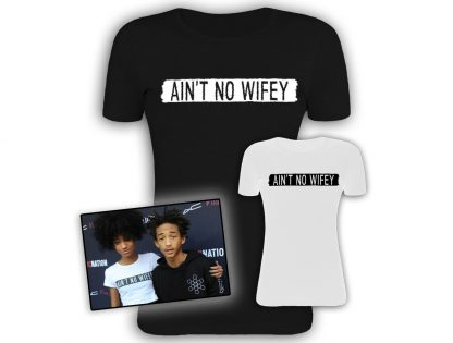 AIN'T NO WIFEY T-SHIRT, WILLOW SMITH, hen party, gift, female gift, female clothing